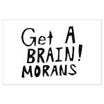Get A Brain Morans Large Poster