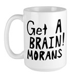 Get A Brain Morans Large Mug