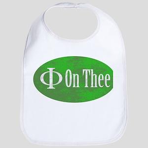 Phi on Thee Bib