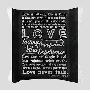 1 Corinthians 13:4-8 Love is p Woven Throw Pillow