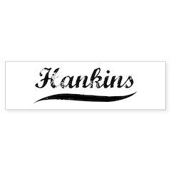 Hankins (vintage) Bumper Bumper Sticker