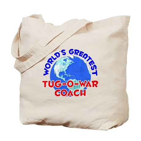 World's Greatest Tug-o.. (E) Tote Bag