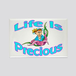 Life Is Precious Rectangle Magnet