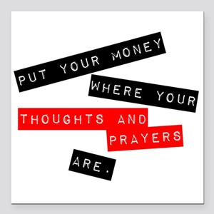 "Thoughts and Prayers Square Car Magnet 3"" x 3"""