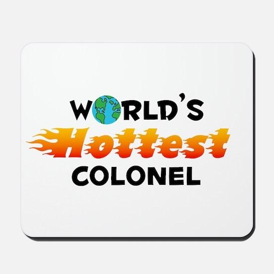 World's Hottest Colonel (C) Mousepad