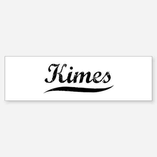 Kimes (vintage) Bumper Bumper Bumper Sticker