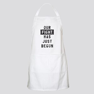 Our Fight Has Just Begun Light Apron