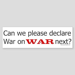 Can we please declare war on War next?