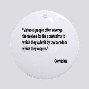 Confucious Virtuous People Quote Ornament (Round)