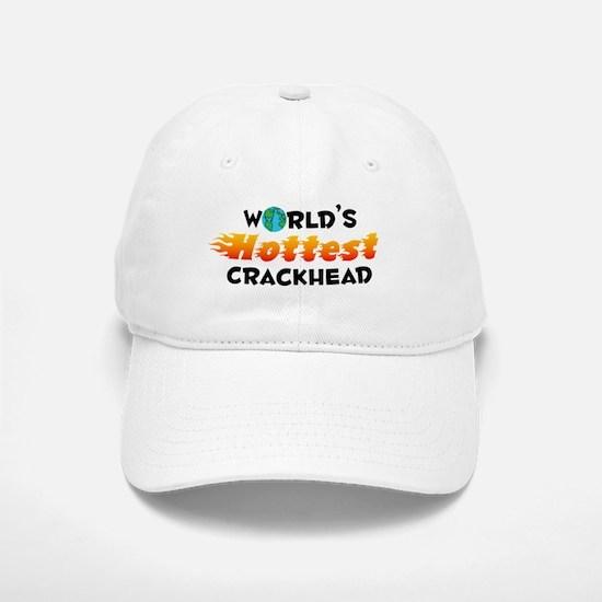 World's Hottest Crack.. (C) Baseball Baseball Cap
