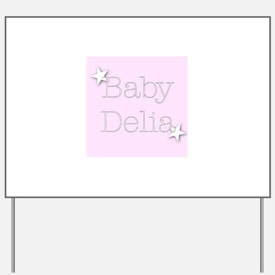Unique Delia Yard Sign