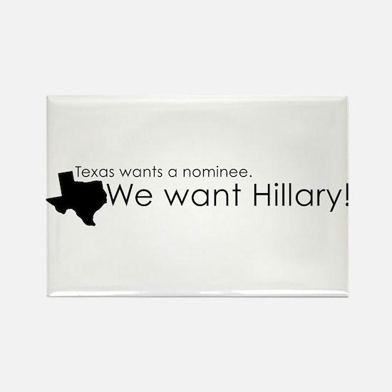 Texas Wants Hillary (B&W) Rectangle Magnet