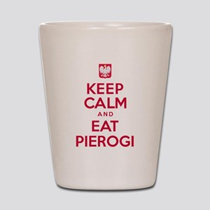 Keep Calm Eat Pierogi Shot Glass