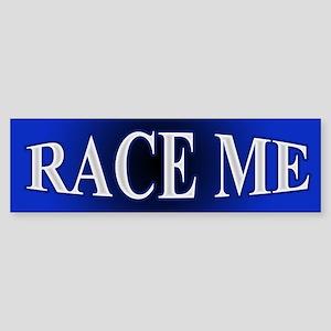 race me Bumper Sticker