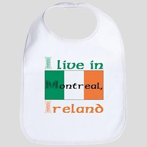 I live in Montreal, Ireland Bib