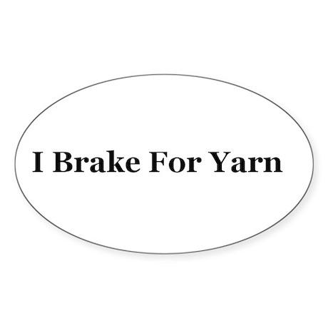 I Break For Yarn