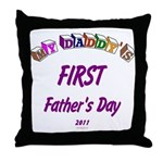 First Father's Day Throw Pillow