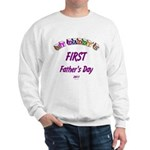 First Father's Day Sweatshirt