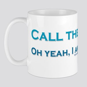 Call the I.T. guy! Mug