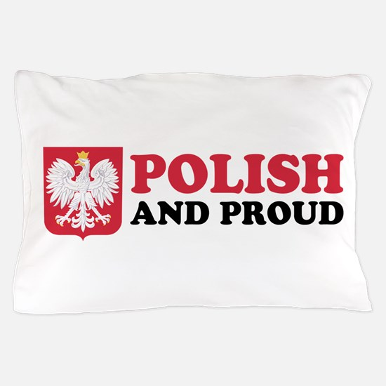 Polish And Proud Pillow Case