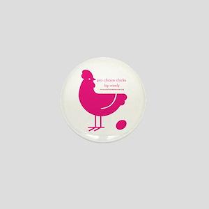 Pro-Choice Chicks Mini Button