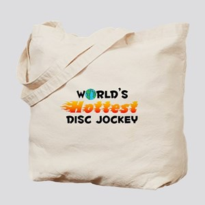 World's Hottest Disc .. (C) Tote Bag