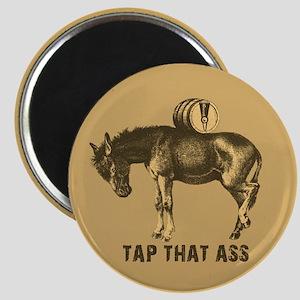 Tap That Ass Donkey Keg Magnet