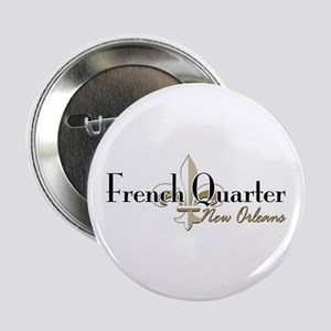 "French Quarter New Orleans 2.25"" Button"