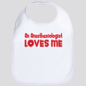 An Anesthesiologist Loves Me Bib