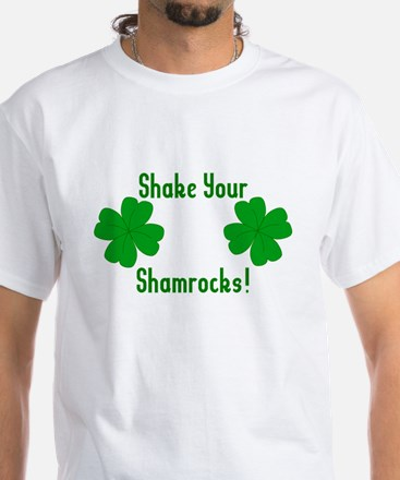 Shake your Shamrocks White T-Shirt
