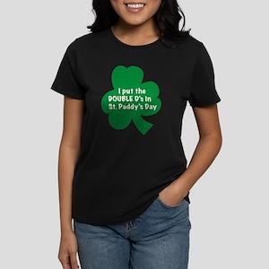I put the Double D's in St. P Women's Dark T-Shirt