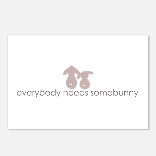 everybody needs somebunny Postcards (Package of 8)