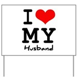 I love my husband Yard Sign