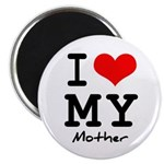 I love my mother Magnet