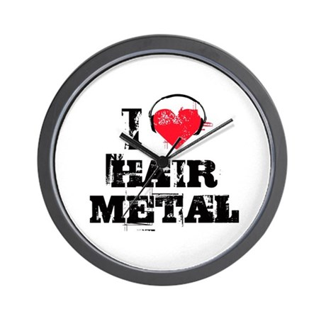 I love hair metal Wall Clock
