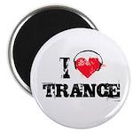 I love trance Magnet