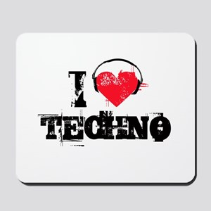 I love techno Mousepad