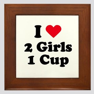 I love 2 girls 1 cup Framed Tile