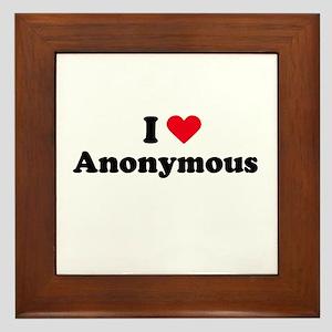 I love anonymous Framed Tile