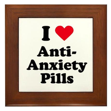 I love anti-anxiety pills Framed Tile