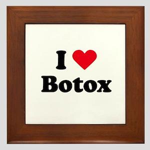 I love botox Framed Tile