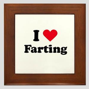 I love farting Framed Tile