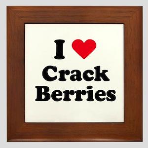 I love crack berries Framed Tile