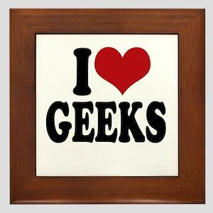 I love geeks Framed Tile