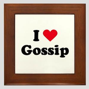 I love gossip Framed Tile