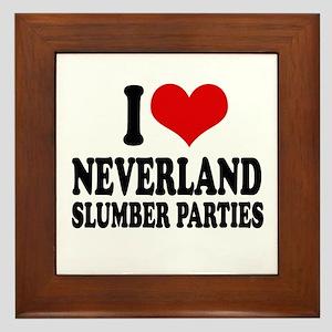 I love neverland slumber parties Framed Tile