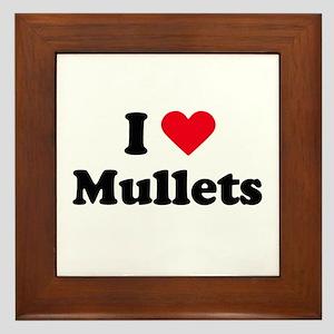 I love mullets Framed Tile