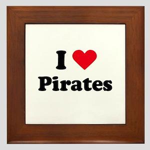 I love pirates Framed Tile