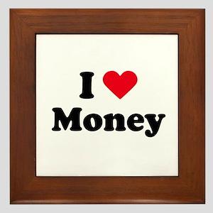 I love money Framed Tile