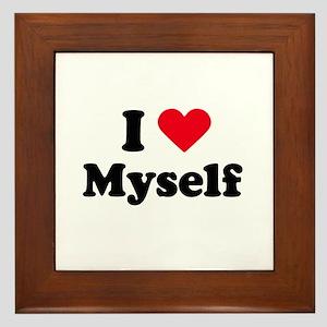 i love myself Framed Tile